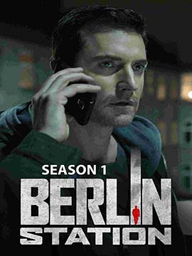 Berlin Station - The Complete Season One