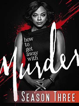 How to Get Away with Murder - The Complete Season Three