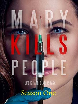 Mary Kills People - The Complete Season One