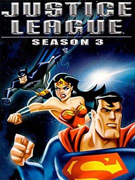 Justice League - The Complete Season Three