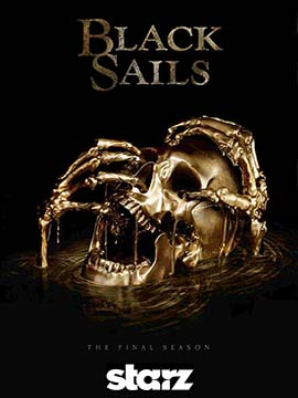 Black Sails - The Complete Season Four