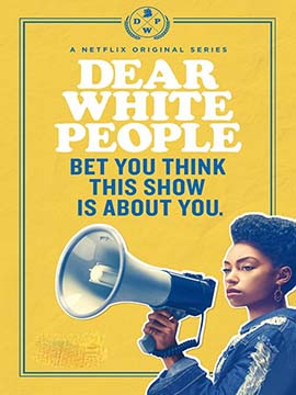 Dear White People - The Complete Season one