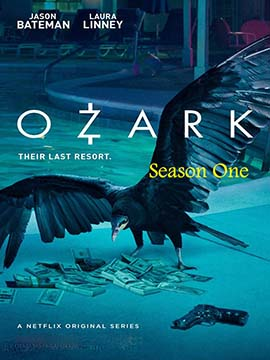 Ozark - The Complete Season One