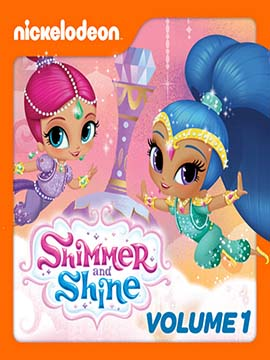 Shimmer and Shine - The Complete Season One - مدبلج