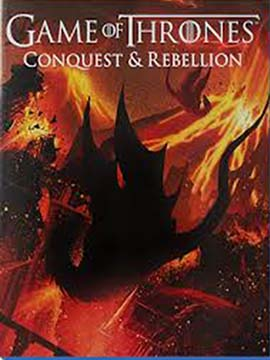 Game of Thrones: Conquest and Rebellion