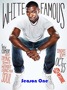 White Famous - The Complete Season One