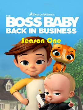 The Boss Baby: Back in Business - The Complete Season One