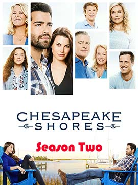 Chesapeake Shores - The Complete Season Two