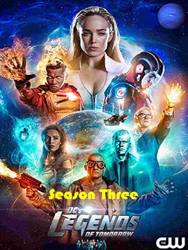 Legends of Tomorrow - The Complete Season Three