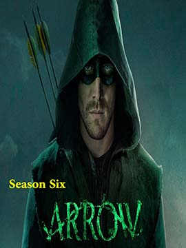 Arrow - The Complete Season Six