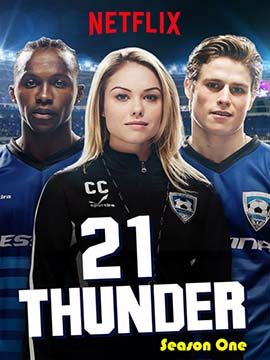 21 Thunder - The Complete Season One