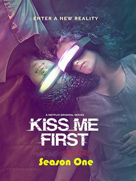 Kiss Me First - The Complete Season One