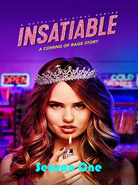 Insatiable - The Complete Season One