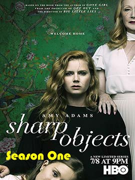 Sharp Objects - The Complete Season One