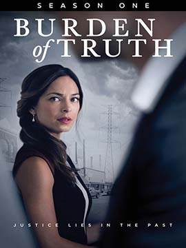 Burden of Truth - The Complete Season One