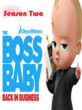The Boss Baby: Back in Business - The Complete Season Two
