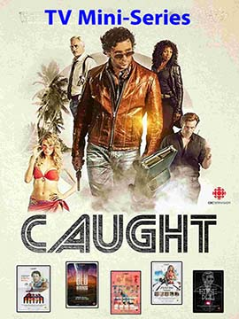 Caught - TV Mini-Series