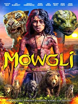 Mowgli : Legend of The Jungle