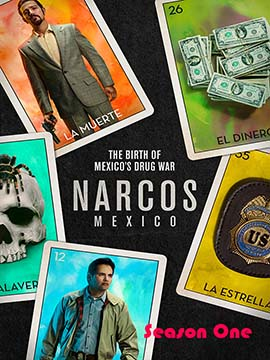 Narcos: Mexico - The Complete Season One