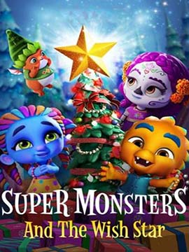 Super Monsters and the Wish Star - مدبلج