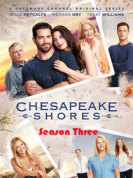 Chesapeake Shores - The Complete Season Three