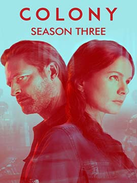 Colony - The Complete Season Three