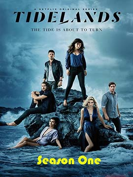 Tidelands - The Complete Season One