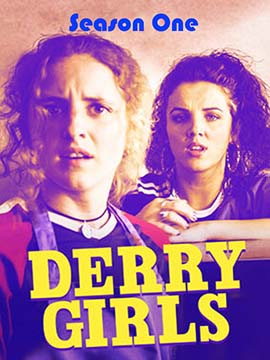 Derry Girls - The Complete Season One