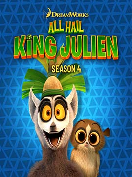 All Hail King Julien - Season Four