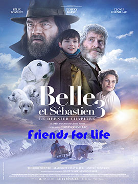 Belle and Sebastian 3 : Friends For life