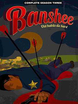 Banshee - The Complete Season Three