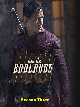 Into the Badlands - The Complete Season Three