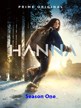 Hanna - The Complete Season One