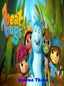 Beat Bugs - The Complete Season Three - مدبلج