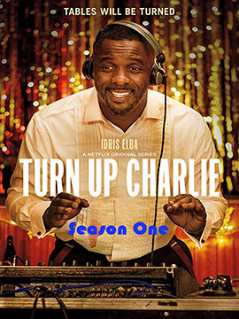 Turn Up Charlie - The Complete Season One