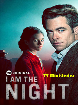 I Am the Night - TV Mini-Series