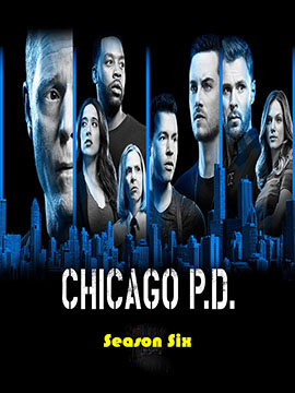 Chicago P.D. - The Complete Season Six