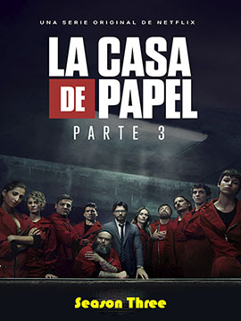 La casa de papel - The Complete Season Three