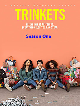 Trinkets - The Complete Season One