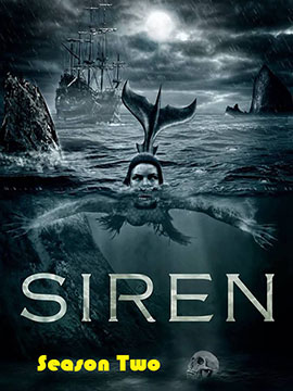 Siren - The Complete Season Two