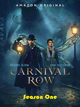 Carnival Row - The Complete Season One