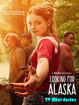 Looking for Alaska - TV Mini-Series