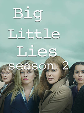 Big Little Lies -  The Complete Season Two