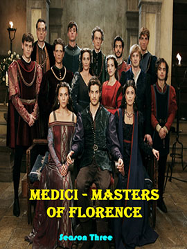Medici: Masters of Florence - The Complete Season Three