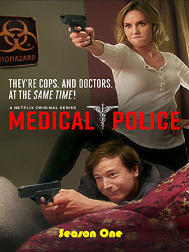 Medical Police - The Complete Season One