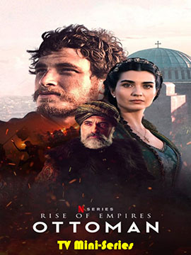 Rise of Empires: Ottoman - TV Mini-Series