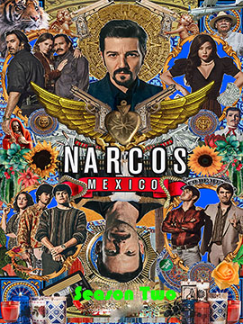 Narcos: Mexico - The Complete Season Two