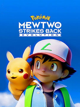 Pokémon: Mewtwo Strikes Back - Evolution - مدبلج
