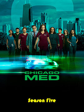 Chicago Med - The Complete Season Five