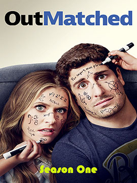 Outmatched - The Complete Season One